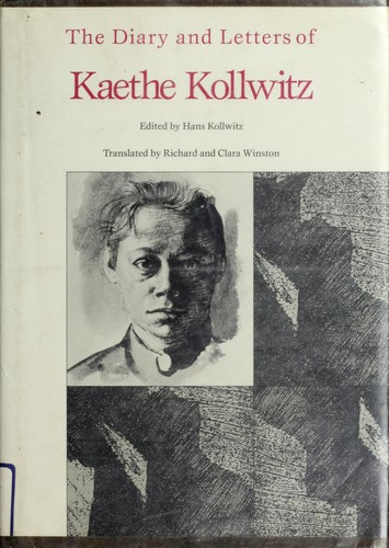 Download The diary and letters of Kaethe Kollwitz