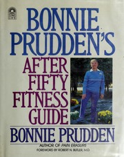 After fifty fitness guide by Bonnie Prudden