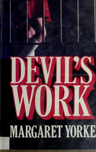Devil's work