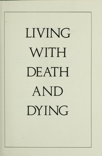 Download Living with death and dying
