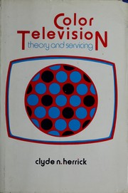 Color television, theory and servicing PDF