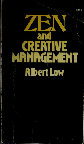Zen and creative management by Albert Low