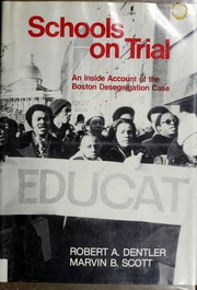 Schools on Trial by Robert A. Dentler