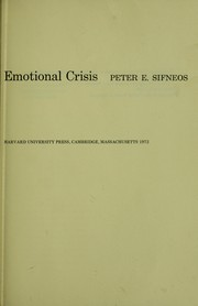 Short-term psychotherapy and emotional crisis by Peter E. Sifneos