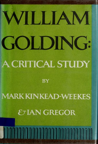 Download William Golding; a critical study