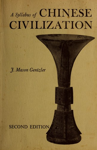 A syllabus of Chinese civilization