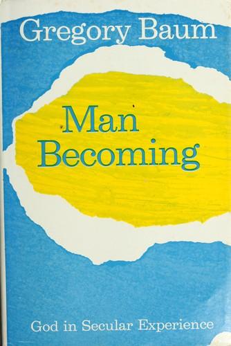 Man becoming