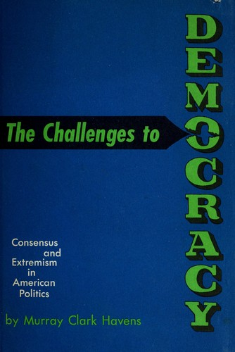 The challenges to democracy