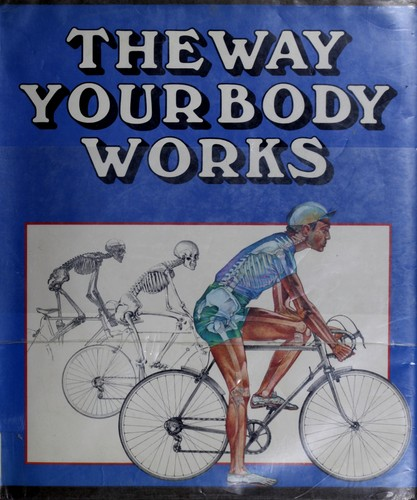 The way your body works
