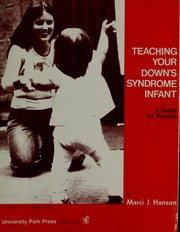 Teaching your Down's Syndrome infant by Marci J. Hanson