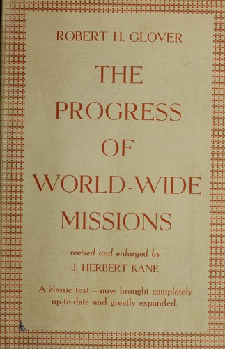 The progress of world-wide missions.