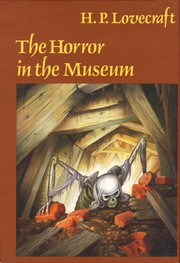 Cover of: The horror in the museum and other revisions by H. P. Lovecraft