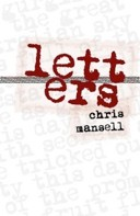 Letters by Chris Mansell