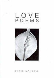 Love Poems by Chris Mansell