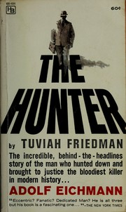 The hunter by Towiah Friedman