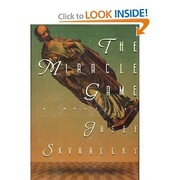 Cover of: The miracle game by Josef Škvorecký