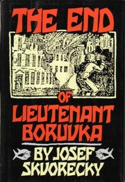 Cover of: The end of Lieutenant Boruvka by Josef kvoreck