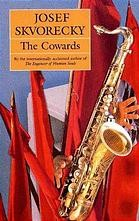 Cover of: The Cowards by Josef Škvorecký