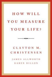 Cover of: How Will You Measure Your Life by