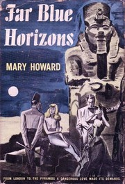 Cover of: Far blue horizons by Mary Howard