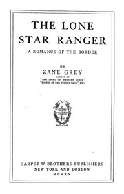 Cover of: The Lone Star ranger by Zane Grey