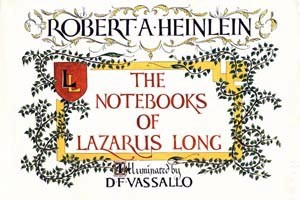 Download The notebooks of Lazarus Long