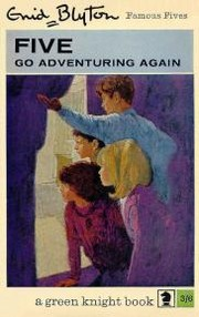 Five go adventuring again by Enid Blyton