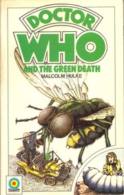 Cover of: Doctor Who and the Green Death by Malcolm Hulke