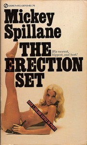 Cover of: The erection set by Mickey Spillane