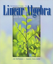 Cover of: Introduction to linear algebra with applications by James DeFranza