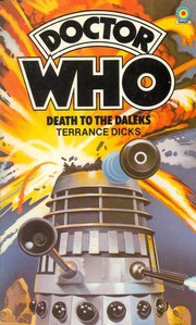 Doctor Who - Death to the Daleks by Terrance Dicks