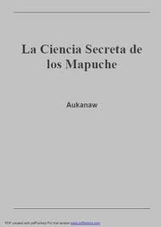 Cover of: La Ciencia Secreta de los Mapuche by