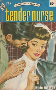 Cover of: Tender Nurse by Hilda Nickson