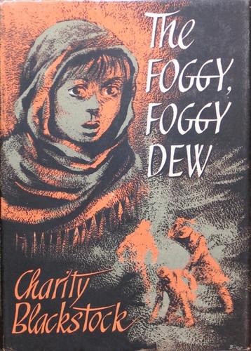The foggy, foggy dew