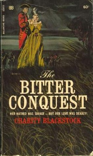 The bitter conquest