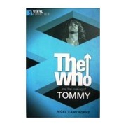 The Who and the Making of Tommy by Nigel Cawthorne