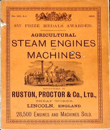 Agricultural Steam Engines and Machines by Ruston, Proctor & Co. Limited