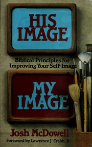 His image, my image by Josh McDowell
