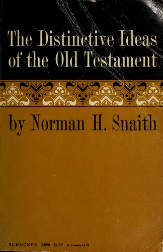 The distinctive ideas of the Old Testament