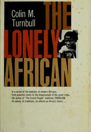 The lonely African by Colin M. Turnbull
