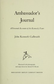 Ambassador's journal by John Kenneth Galbraith