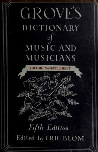 Grove's dictionary of music and musicians.