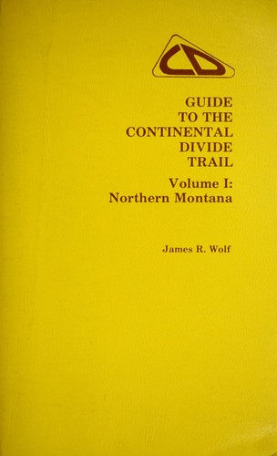 Download Guide to the Continental Divide trail