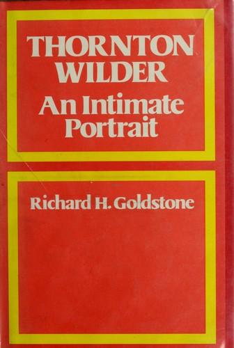 Thornton Wilder, an intimate portrait