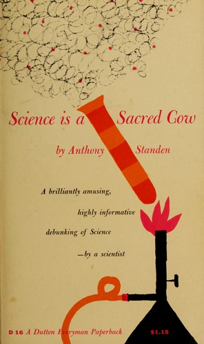 Science is a sacred cow.