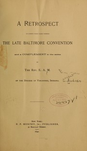 A retrospect on events which made possible the late Baltimore convention, and a complement to the same by Ernest Audran