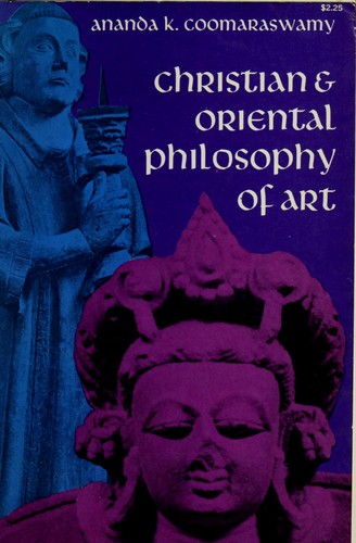 Christian and Oriental philosophy of art.