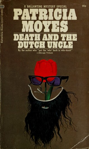 Death and the Dutch uncle.