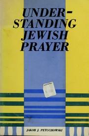 Understanding Jewish Prayer PDF