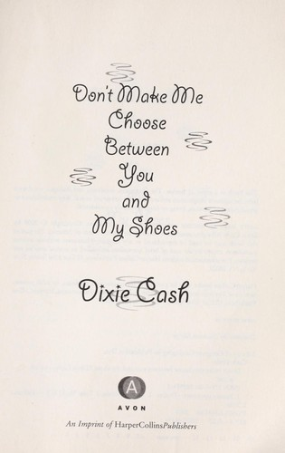 Download Don't make me choose between you and my shoes